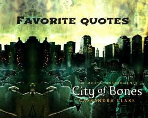 The Mortal Instruments: City Of Bones Quotes