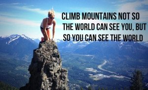 ... Hiking Quotes, Hiking Camps, Motivation Quotes, Matching Motivation