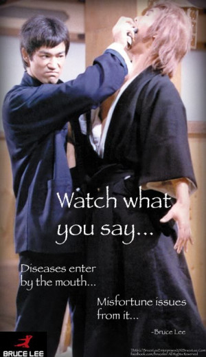 Watch what you say...