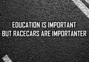 Funny/Motivational Lotus, Racing, Automotive sayings thread.
