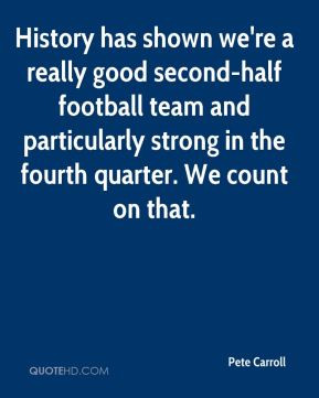 Pete Carroll Top Quotes