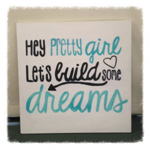 Country Quote Wall Decor Hey Pretty Girl by BeingBecca on ... # ...