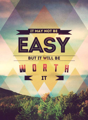 Inspiration Typography Worth It Picture Quote