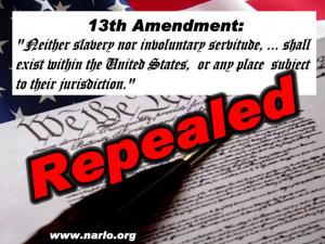 "The 13th Amendment – Repealed In Secret"" | PatriotsBillboard"