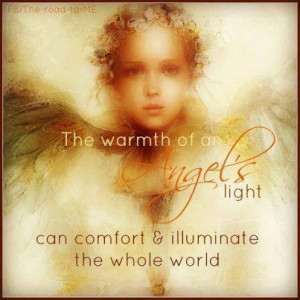 The Warmth Of An Angel's Light Can Comfort & Illuminate The Whole ...