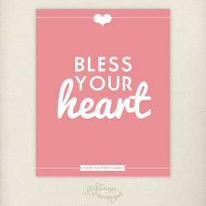 Southern Sayings: 8 x 10 Bless Your Heart Print - Sweet Southern Charm ...