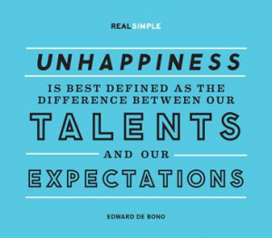 ... between our talents and our expectations edward de bono # quotes