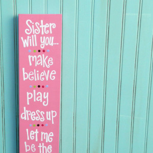 Love My Sister Quotes And Sayings Sister sayings. sisters sign.