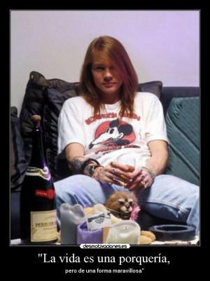 Entar 1 Carteles Y Desmotivaciones De Axl Rose Guns N Roses Quote