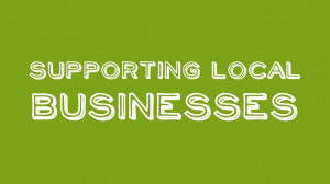 Support Local Business Supporting local businesses