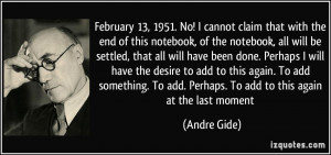 February Quotes More andre gide quotes