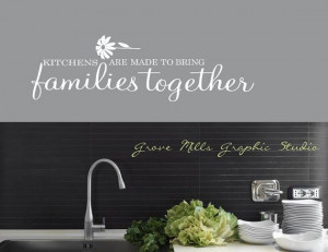 ... Decal - Kitchens bring families together decal - Family Wall Decal