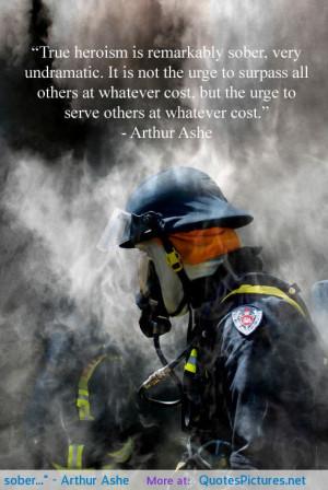 "True heroism is remarkably sober…"" – Arthur Ashe motivational ..."