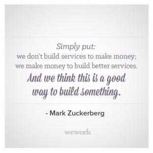 WeWork #Inspirational #Quote from Facebook's Mark Zuckerberg