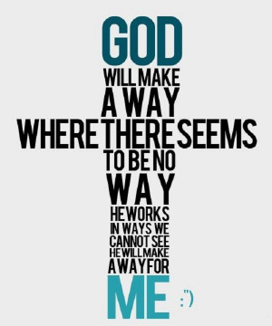 He works in ways we cannot see…