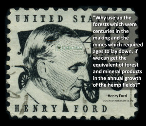 Marijuana quote by Henry Ford