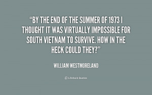quote-William-Westmoreland-by-the-end-of-the-summer-of-240741.png
