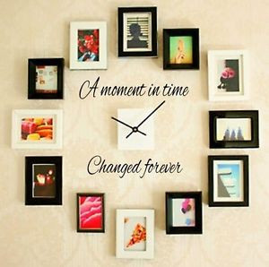 MOMENT-IN-TIME-CHANGED-FOREVER-Wall-Art-Decal-Quote-Words-Lettering ...