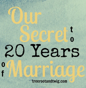 Our Secret To 20 Years of Marriage