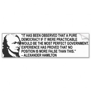 Alexander Hamilton Quote Bumper Sticker Car Bumper Sticker