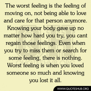 Quotes About Moving On From A Guy You Liked The feeling of moving on