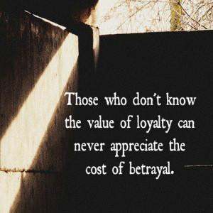loyalty-quotes-sayings-value-of-loyalty-betrayal.jpg