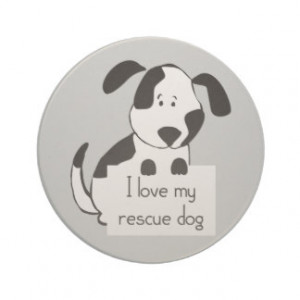 love my Rescue Dog Cute Cartoon Quote animal Coaster