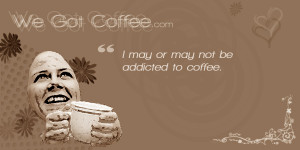 Coffee Addiction Quote Card