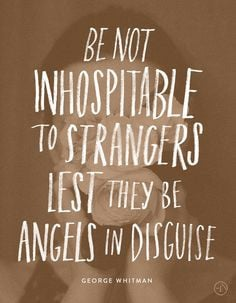 ... Strangers Lest they be Angels in Disguise — June Letters Studio More