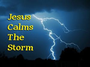 Jesus Calms The Storm...
