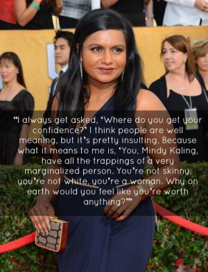 Mindy Kaling - Quotes