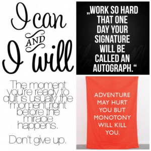 Life quotes notable quote about your willing and work hard to get it