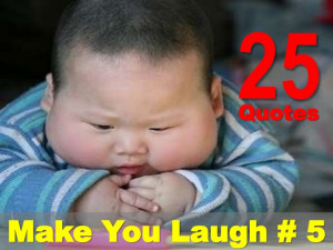 25 Quotes That Make You Laugh # 5