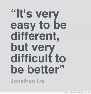 Be Better Quotes – Living A Better Life – Get better Quotes – Do ...