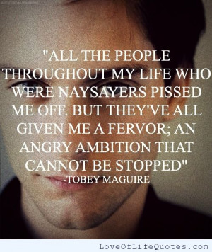 Tobey Maguire quote on ambition
