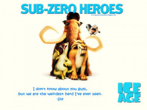 These are the ice age quotes Pictures
