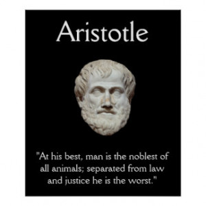 Aristotle - Law and Justice Quote Print