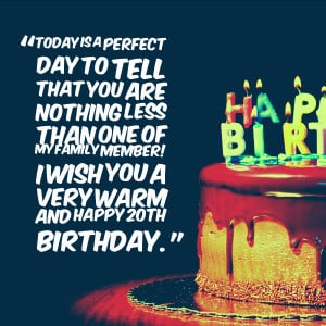20th Birthday Quotes and Wishes