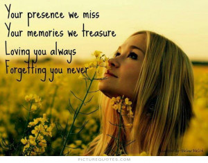 forever missed never forgotten quotes