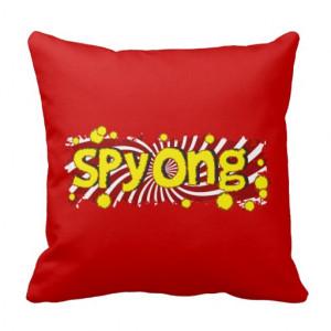 Spyong - Slang Sayings Funny Sounds Throw Pillows