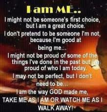 ... Be Someone I'm Not, Because I'm Good At Being Me… ~ Prayer Quote