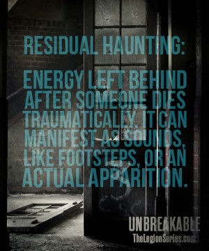 Check out this definition for Residual Haunting. Definitely something ...