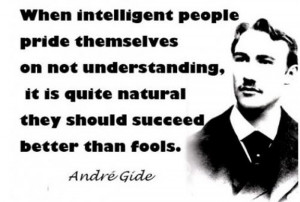 ... natural they should succeed better than fools ~ Inspirational Quote