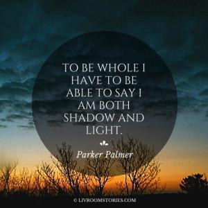 The wisdom of Parker Palmer.