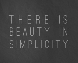 life quotes there is beauty in simplicity Life Quotes 144 There is ...