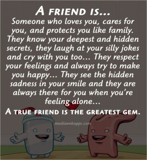 Friend Is… Someone Who Loves You, Cares For You, And Protects You ...