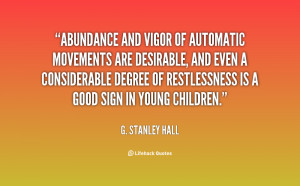 Abundance and vigor of automatic movements are desirable, and even a ...