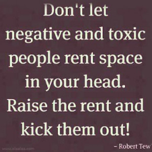 Nice Thoughts -Quotes-Robert Tew-Negative People-Toxic People