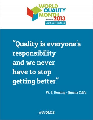 Quote of the Month: Quality is...