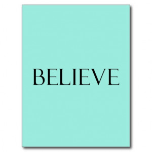 Believe Quotes Aqua Blue Inspiration Faith Quote Post Card